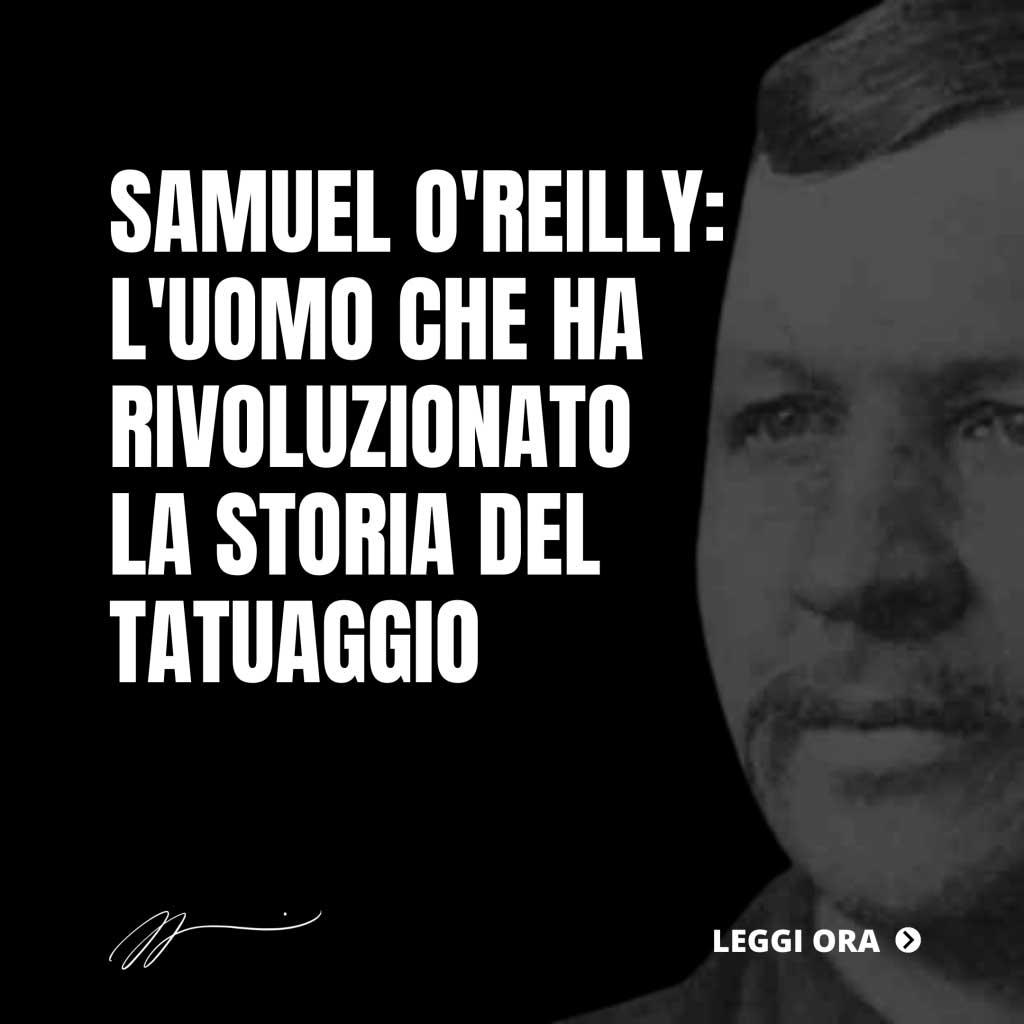 SAMUEL-OREILLY_-LUOMO-CHE-HA-RIVOLUZIONATO-LA-STORIA-DEL-TATUAGGIO-1024x1024